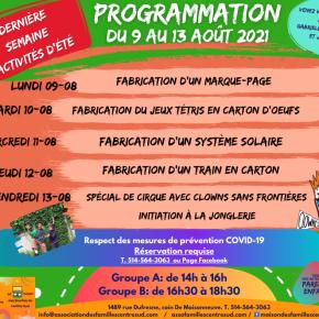 Dernière semaine des activités estivales. Programmation du 9 au 13 août2021.